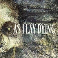 As I Lay Dying - An Ocean Between Us, Metal Blade Records