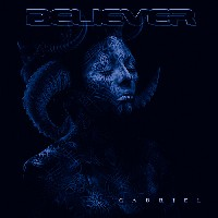 Believer - Gabriel, Metal Blade Records