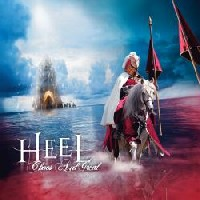 Heel - Chaos And Greed, CM Sweden/Rivel Records