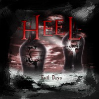 Heel - Evil Days (Rivel Records)