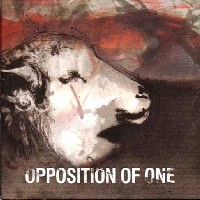 Opposition Of One - Screaming Without Lungs (Guideline Records)