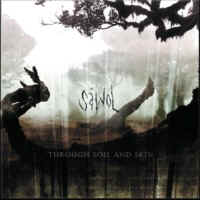 S�wol - Through Soil And Skin (Bullroser Records)